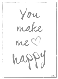 "Poster ""You make me happy"" von Bastion Collections"